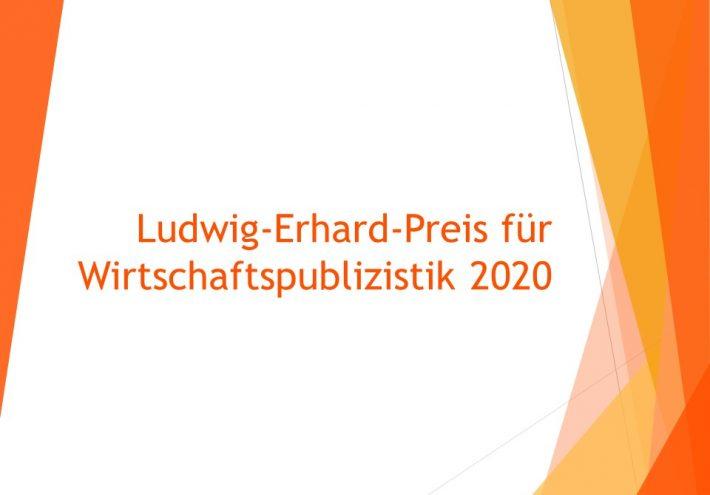 Ludwig-Erhard-Preis für Wirtschaftspublizistik 2020