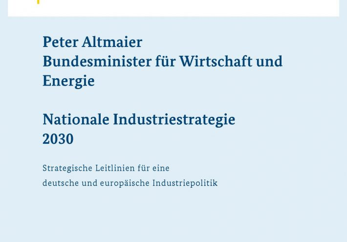"""""""Nationale Industriestrategie 2030"""" oder Soziale Marktwirtschaft?"""